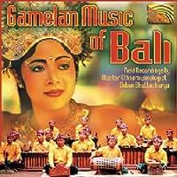 バリのガムラン音楽 (Gamelan Music of Bali)