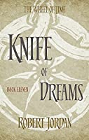 Knife Of Dreams: Book 11 of the Wheel of Time (Dark-Hunter World)