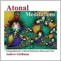 Atonal Meditations