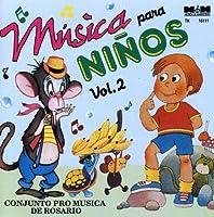 Vol. 2-Musica Para Ninos