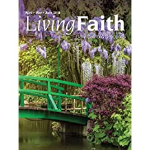 Living Faith - Daily Catholic Devotions, Volume 34 Number 1 - 2018 April, May, June
