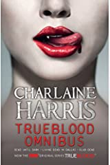 True Blood Omnibus: Dead Until Dark, Living Dead in Dallas, Club Dead (Sookie Stackhouse Omnibus Book 1) Kindle Edition