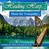 Healing Harp Music for Tranquility