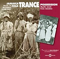 Jamaica - Folk Trance Possession 1939-1961 (2CD) by Various