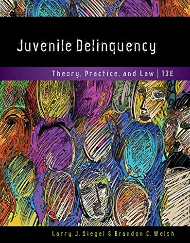 Download Juvenile Delinquency: Theory, Practice, and Law 1337091839