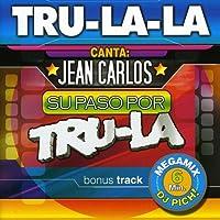 Jean Carlos Su Paso Pro Tru La La