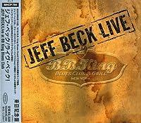 Jeff Beck: LIve at B.B. King Blues Club by Jeff Beck (2005-06-29)