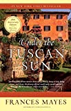 Under the Tuscan Sun: 20th-Anniversary Edition 画像