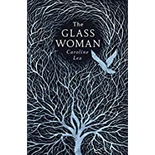 Glass Woman The