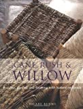 Cane, Rush and Willow 画像