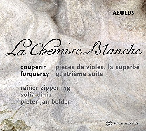 Couperin/Forqueray: La Chemise
