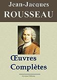 Jean-Jacques Rousseau : Oeuvres complètes - 93 titres (Nouve…