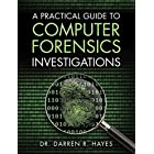 Practical Guide to Computer Forensics Investigations, A (Pearson IT Cybersecurity Curriculum (ITCC))