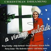 Christmas Dreaming: Vintage Yuletide