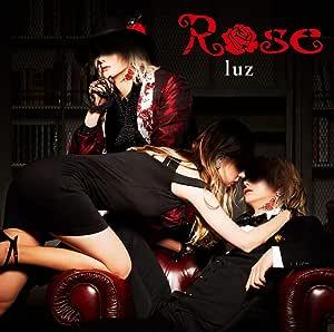 【Amazon.co.jp限定】Rose(初回限定盤)(「Rose」ミュージックビデオ撮影メイキング映像(DVD)付)