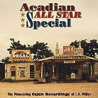 ACADIAN ALL STAR SPECIAL THE PIONEERING CAJUN REC