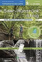 Saar-Hunsrueck-Steig Wanderkarte Ost 1: 25 000: Idar-Oberstein nach Boppard. 12 Etappen, 190 km