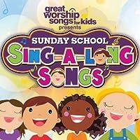 Sunday School Sing-a-Long Songs