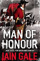 Man of Honour by Iain Gale(2008-04-01)