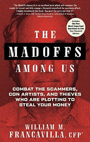The Madoffs Among Us
