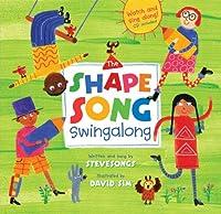 The Shape Song Swingalong (Barefoot Books Singalongs)