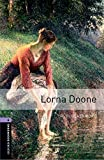 Lorna Doone: Stage 4 (Oxford Bookworms, Library Human Interest)