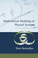 Mathematical Modeling of Physical Systems: An Introduction Hardcover
