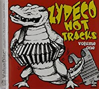 Vol. 1-Zydeco Hot Tracks