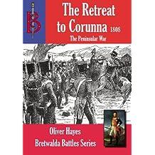 The Retreat to Corunna (Bretwalda Battles)