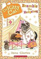 Bramble the Hedgehog (Dr. Kittycat)