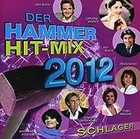 Der Hammer Hit Mix 2012 Schlager