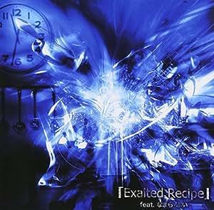 Exalted Recipe feat.なまら・ぶい