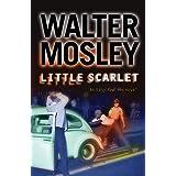 Little Scarlet: Easy Rawlins 9