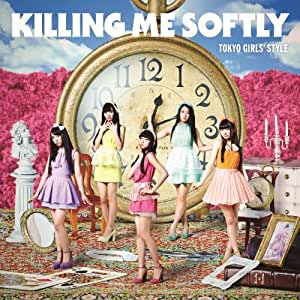 Killing Me Softly (CD+Blu-ray) (Type-A)