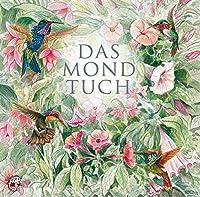 Das Mondtuch: Ein Maerchen von Ute Kleeberg, inspiriert von einem Maerchen von Richard von Volkmann-Leander. Klassische Musik und Sprache