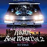 【DJ COUZ】DJカズ Westside Ridin' Best West Vol. 2 -Clear Black Night-【ウエストサイドリディン】【最新】【新曲】【夏】【ドライブソング】【TOP40】【LA】【Mix CD】【メインストリーム】【HIPHOP】【R&B】【ウエスト】【BEST】【歌】