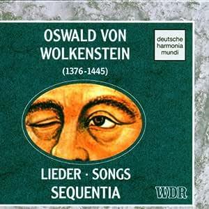 Von Wolkenstein;Lieder