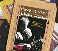 Eight Track by Dave Stryker