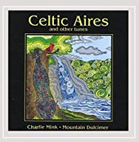 Celtic Aires & Other Tunes