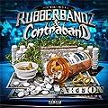 Rubberbandz & Contraband [Explicit]