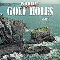 World's Toughest Golf Holes 2019 Calendar