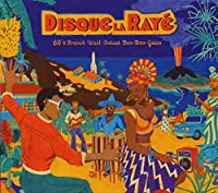 ディスク・ラ・レイェ:1960年代仏領カリブのブーガルー
