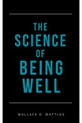 The Science of Being Well (Annotated) Kindle Edition