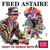 Easy to Dance With/Now:..