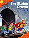 Oxford Reading Tree: Stage 6: More Storybooks C: the Stolen Wrown (part 2): Part 2