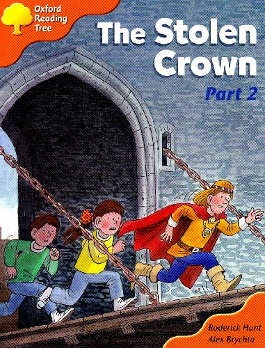 Oxford Reading Tree: Stage 6: More Storybooks C: the Stolen Wrown (part 2): Part 2の詳細を見る