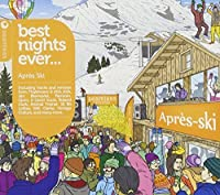 Best Nights Ever Apres Ski by Various Artists