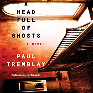 A Head Full of Ghosts: Library Edition