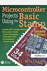 Microcontroller Projects Using the Basic Stamp Kindle Edition
