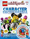 LEGO Minifigures Character Encyclopedia: Featuring More Than 160 Minifigures [ハードカバー]